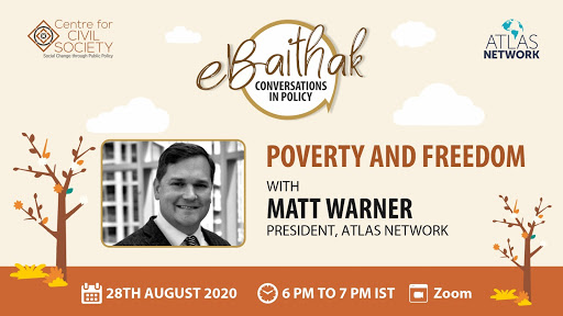 eBaithak on | Poverty & Freedom with Matt Warner, President, Atlas Network